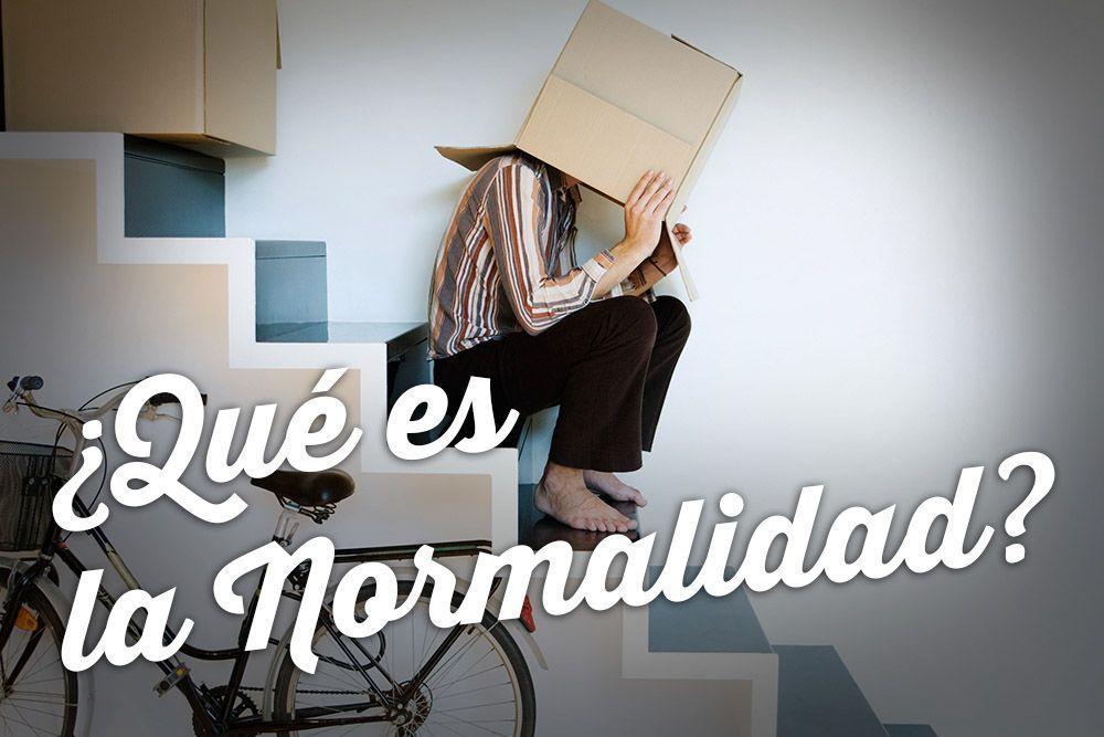 ¿Qué es la normalidad?